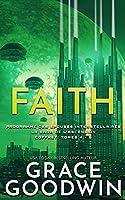 Faith: La Saga de l'Ascension Coffret: Tomes 4 - 6 (Programme Des Épouses Interstellaires)