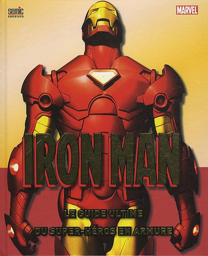 Iron Man Ultimate Guide