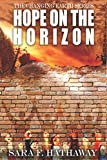 Hope on the Horizon (The Changing Earth Series)