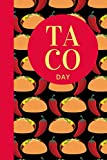 Taco Day: October 4th | Taco Tuesday | Gift For Taco Lovers | Spicy Filling | Foodie Gift | Mexican Spanish | Taquerias | Tamales | Vitamin T | Funny Taco Gift