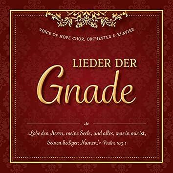 Lieder der Gnade (Chorlieder zur Ehre Gottes mit Klavier und Orchesterbegleitung)