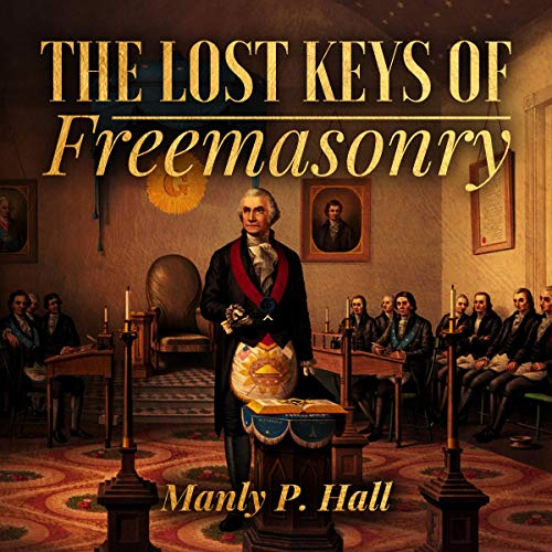 The Lost Keys of Freemasonry audiobook cover art