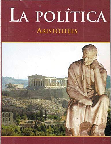 POLÍTICA: de ARISTÓTELES (Spanish Edition)