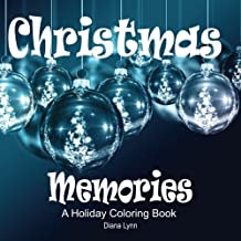 Christmas Memories: A Holiday Coloring Book