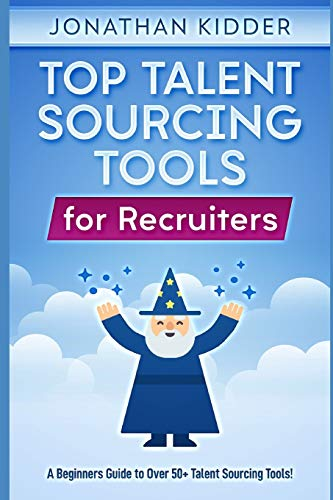 Top Talent Sourcing Tools for Re...