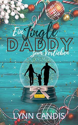 Ein Jingle Daddy zum Verlieben
