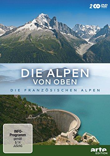 Die Alpen von oben: Die französischen Alpen [2 DVDs]