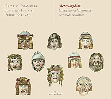 Metamorphosis - Greek Musical Traditions Across the Centuries