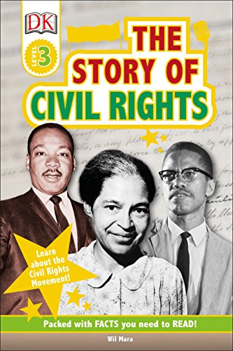 DK Readers L3: The Story of Civil Rights (DK Readers Level 3)