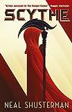 Scythe (Arc of a Scythe, Band 1) - Neal Shusterman