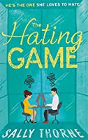 The Hating Game: the funniest romcom you'll read this year: Sally Thorne