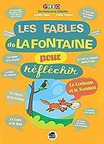 Les fables de La Fontaine pour réfléchir de Laetitia Pelisse