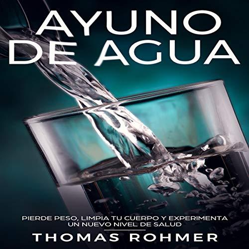 Ayuno de Agua [Water Fast] cover art