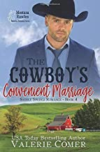 The Cowboy's Convenient Marriage: A Montana Ranches Christian Romance (Saddle Springs Romance Series)