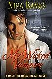 My Wicked Vampire (Castle of Dark Dreams)