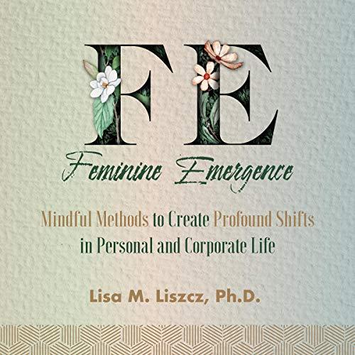 FE Feminine Emergence audiobook cover art