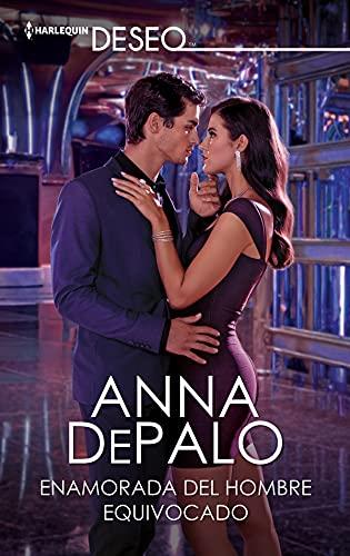 Enamorada del hombre equivocado de Anna Depalo