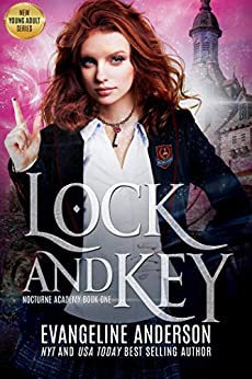 Lock and Key: Nocturne Academy Book 1: Nocturne Academy young adult paranormal romance series by [Evangeline Anderson, Reese Dante, Barb Rice]