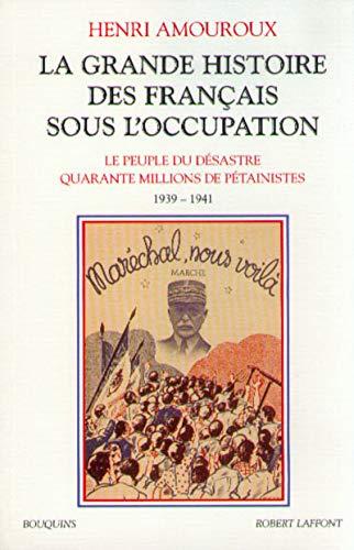 La Grande Histoire des Français sous l'Occupation, tome 1, 1939-1941