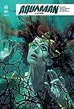 Aquaman Rebirth, Tome 4 - Détrôné