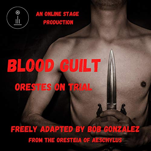Blood Guilt: Orestes on Trial cover art