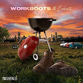 Workboots & Cookouts
