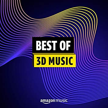 Best of 3D Music