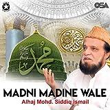 Alhaj Mohd. Siddiq Ismail