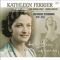 KATHLEEN FERRIER/ HISTORICAL RECORDINGS 1947-1952 [12 inch Analog]