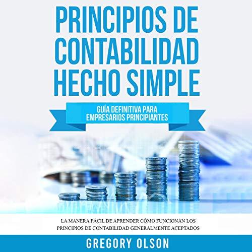 Principios de Contabilidad Hecho Simple [Accounting Principles Made Simple] Titelbild