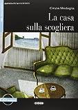 Imparare leggendo: La casa sulla scogliera + CD