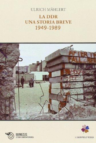 La DDR. Una storia breve 1949-1989