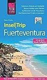 Reise Know-How InselTrip Fuerteventura: Reiseführer mit Insel-Faltplan und kostenloser Web-App