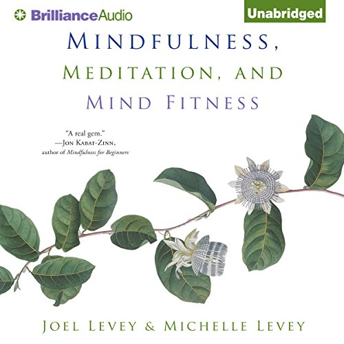 Mindfulness, Meditation, and Mind Fitness audiobook cover art