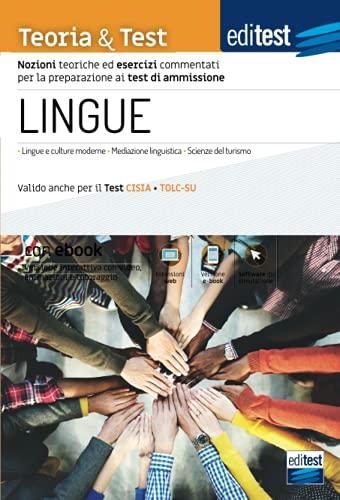 Test Lingue 2021: manuale di teoria e test. Valido anche per il Tolc-Su. Con e-book e simulatore in omaggio