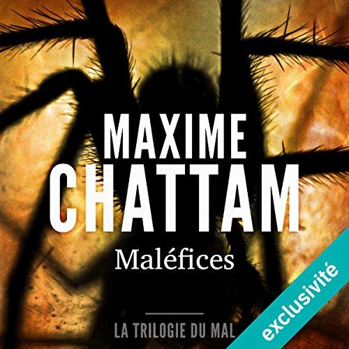 Maléfices (La trilogie du mal 3) audiobook cover art