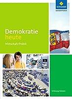 Demokratie heute. Schuelerband. Schleswig-Holstein: Ausgabe 2017