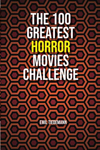The 100 Greatest Horror Movies Challenge