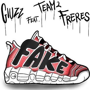 Fake (feat. Team 2 Freres)
