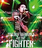 「TASUKU HATANAKA 1st LIVE -FIGHTER-」 Blu-ray