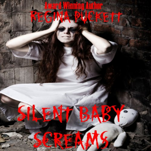 Silent Baby Screams audiobook cover art