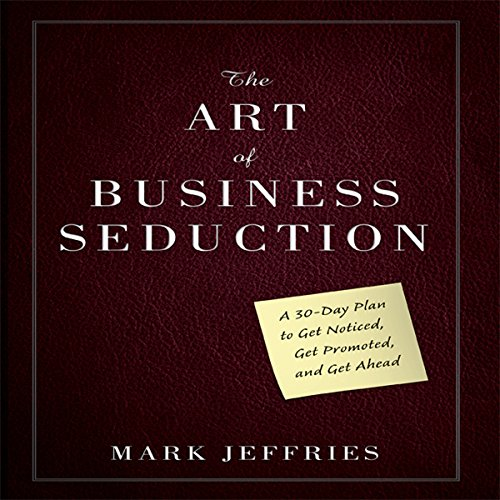 The Art of Business Seduction cover art