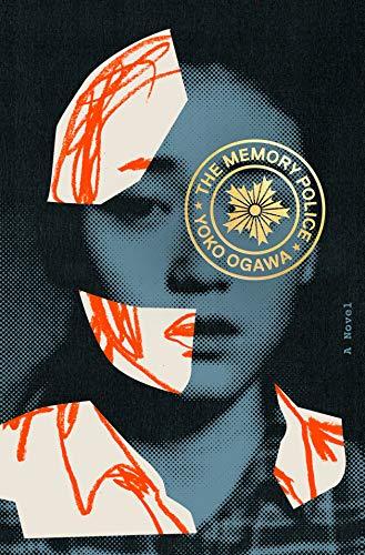 The Memory Police: A Novel