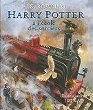 Harry Potter à l'école des sorciers - Version illustrée de J-K Rowling ( 15 octobre 2015 ) - Gallimard-Jeunesse (15 octobre 2015) - 15/10/2015