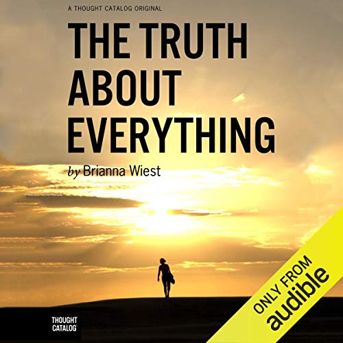 The Truth About Everything audiobook cover art