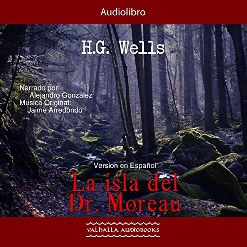 La isla del Dr Moreau [The Island of Doctor Moreau] cover art