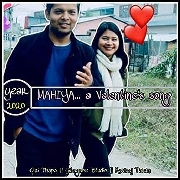 Mahiya.. A Valentine's Song