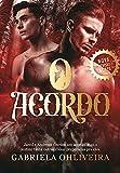 O Acordo (Portuguese Edition)