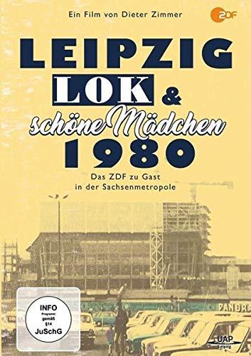 Leipzig, Lok und schöne Mädchen 1980 - Das ZDF zu Gast in der Sachsenmetropole