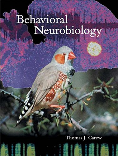Behavioral Neurobiology: The Cellular Organization of...